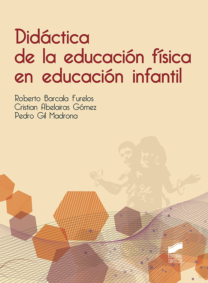 DIDÁCTICA DE LA EDUCACIÓN FÍSICA EN EDUCACIÓN INFANTIL