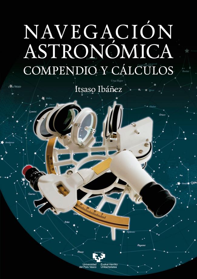 NAVEGACION ASTRONOMICA. COMPENDIO Y CALCULOS