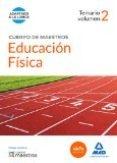 CUERPO DE MAESTROS EDUCACIÓN FÍSICA. TEMARIO VOLUMEN 2 (LOMCE)