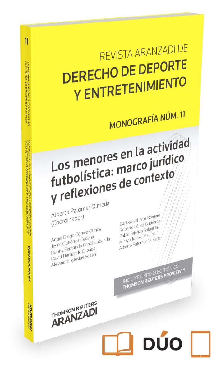 LOS MENORES EN LA ACTIVIDAD FUTBOLÍSTICA: MARCO JURÍDICO Y REFLEXIONES DE CONTEX