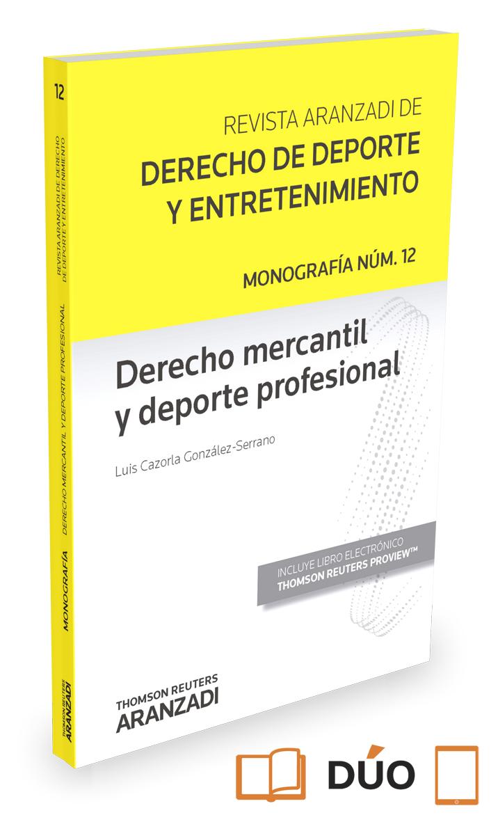 DERECHO MERCANTIL Y DEPORTE PROFESIONAL (MONOGRAFA ASOCIADA A LA