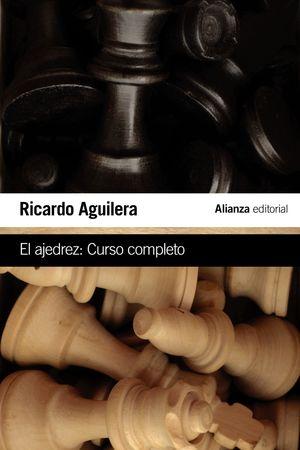 EL AJEDREZ: CURSO COMPLETO