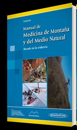 MANUAL DE MEDICINA DE MONTAÑA Y DEL MEDIO NATURAL BASADO EN LA EVIDENCIA