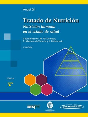 TRATADO DE NUTRICION 4. NUTRICION HUMANA EN EL ESTADO DE SALUD