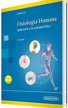FISIOLOGÍA HUMANA. APLICACIÓN A LA ACTIVIDAD FÍSICA 2ª EDICIÓN