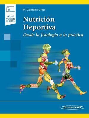 NUTRICIÓN DEPORTIVA. DESDE LA FISIOLOGÍA A LA PRÁCTICA