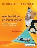 AGENTES FÍSICOS EN REHABILITACIÓN (5ª ED.) PRÁCTICA BASADA EN LA EVIDENCIA