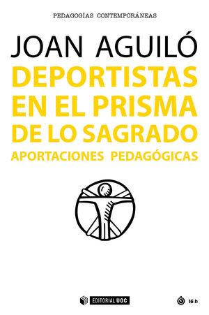 DEPORTISTAS EN EL PRISMA DE LO SAGRADO. APORTACIONES PEDAGÓGICAS