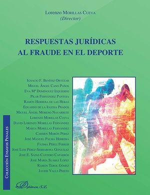 RESPUESTAS JURÍDICAS AL FRAUDE EN EL DEPORTE