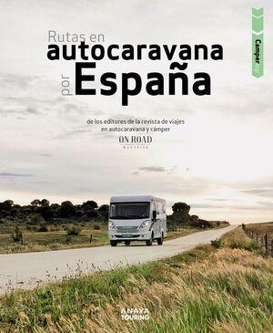 RUTAS EN AUTOCARAVANA POR ESPAÑA