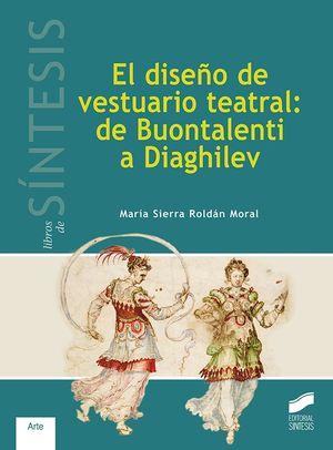 EL DISEÑO DE VESTUARIO TEATRAL: DE BOUNTALENTI A DIAGHILEV