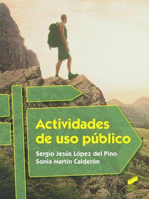 ACTIVIDADES DE USO PÚBLICO