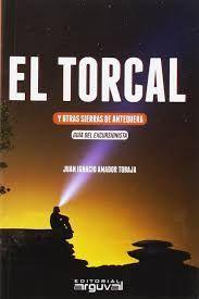 EL TORCAL. GUIA DEL EXCURSIONISTA