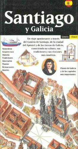 SANTIAGO Y GALICIA. EL CAMINO DE SANTIAGO