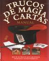 TRUCOS DE MAGIA Y CARTAS. MANUAL