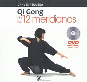 QI GONG DE LOS 12 MERIDIANOS LIBRO + DVD