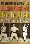 TO-TE JITSU: EL ARTE DEL PUÑO DE OKINAWA