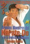 GRANDES MAESTROS DEL KARATE-DO Y DE LA TRADICIÓN DE OKINAWA