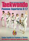 TAEKWONDO. POOMSAE SUPERIORES 9-17. LIBRO OFICIAL DE LA FEDERACIÓN ESPAÑOLA DE TAEKWONDO