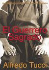 EL GUERRERO SAGRADO