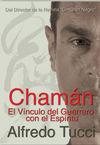 CHAMAN: EL VÍNCULO DEL GUERRERO CON EL ESPÍRITU