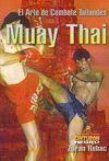 MUAY THAI: EL ARTE DEL COMBATE THAILANDÉS