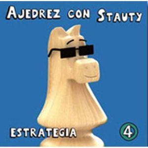 AJEDREZ CON STAUTY 4. ESTRATÉGIA