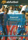ESPECIAL Nº 32: ESPECIAL EL TRABAJO EN LA ETAPA ALEVÍN FÚTBOL 7