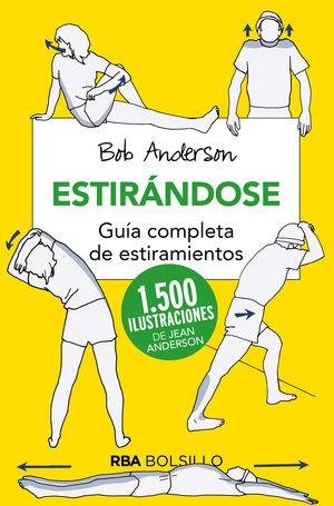ESTIRANDOSE (BOLSILLO). GUÍA COMPLETA DE ESTIRAMIENTOS