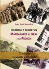 HISTORIA Y SECRETOS DE MANZANARES EL REAL Y LA PEDRIZA 2ªED