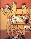 INTRODUCCIÓN DEL DEPORTE EN ESPAÑA SU REPERCUSIÓN EN EL ARTE