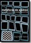 METÁFORAS DE AJEDREZ. LA MENTE HUMANA Y LA INTELIGENCIA ARTIFICIAL