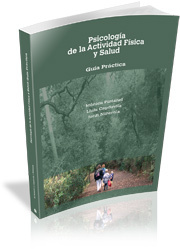 PSICOLOGÍA DE LA ACTIVIDAD FÍSICA Y SALUD : GUÍA PRÁCTICA