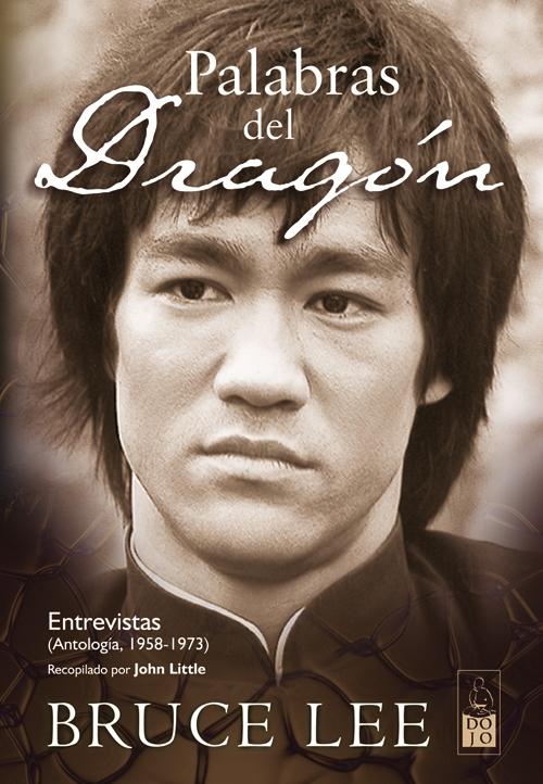 PALABRAS DEL DRAGÓN. ENTREVISTAS (ANTOLOGÍA,1958-1973)