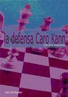 LA DEFENSA CARO-KANN APRENDA APERTURAS