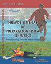 NUEVOS SISTEMAS DE PREPARACIÓN FÍSICA EN FÚTBOL DE 14 A 15 AÑOS (CADETE)