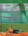NUEVOS SISTEMAS DE PREPARACION FISICA EN EL FÚTBOL DE 16 A 18 AÑOS