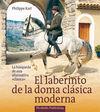 EL LABERINTO DE LA DOMA CLÁSICA MODERNA