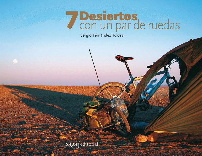 7 DESIERTOS CON UN PAR DE RUEDAS