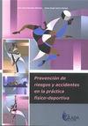 PREVENCIÓN DE RIESGOS Y ACCIDENTES EN LA PRÁCTICA FÍSICO-DEPORTIVA