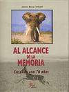 AL ALCANCE DE LA MEMORIA : CAZANDO CON 70 AÑOS