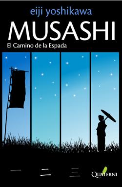 MUSASHI. EL CAMINO DE LA ESPADA