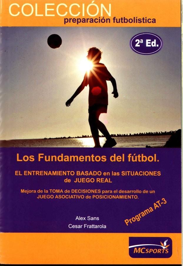LOS FUNDAMENTOS DEL FÚTBOL. AT3 – ETAPA DE RENDIMIENTO