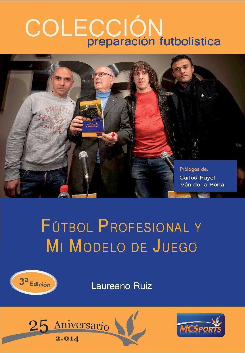 FÚTBOL PROFESIONAL Y MI MODELO DE JUEGO