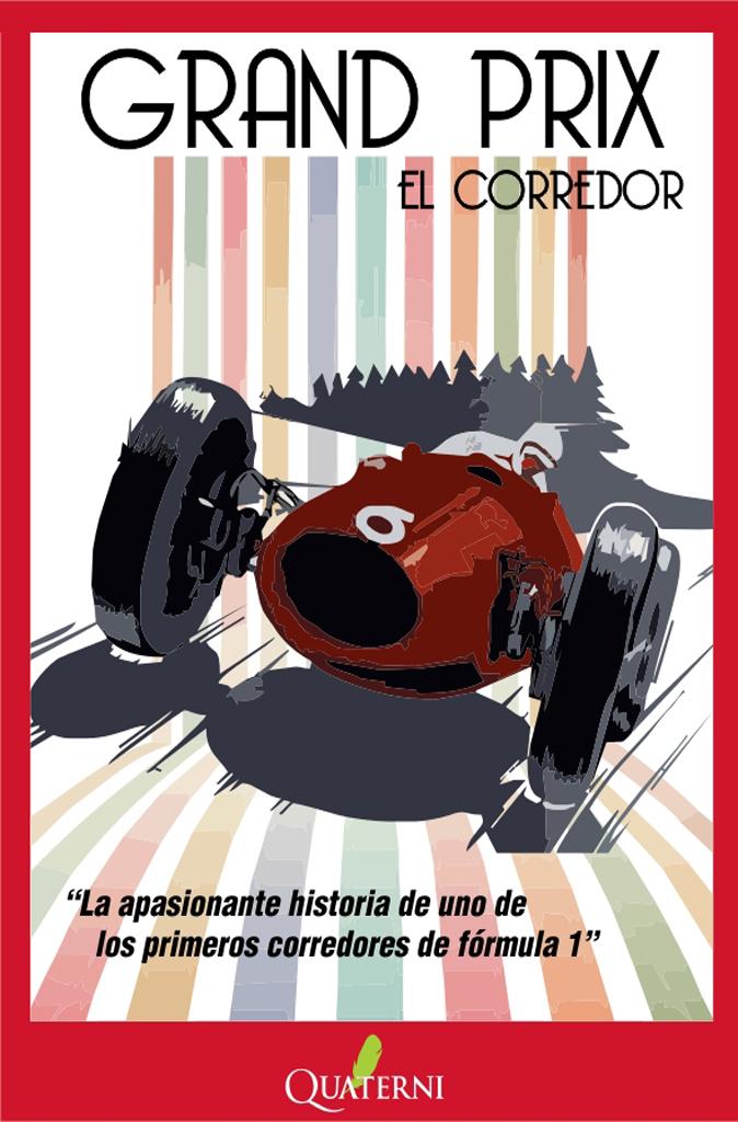 GRAND PRIX. EL CORREDOR