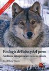 ETOLOGÍA DEL LOBO Y DEL PERRO : ANÁLISIS E INTERPRETACIÓN DE SU CONDUCTA