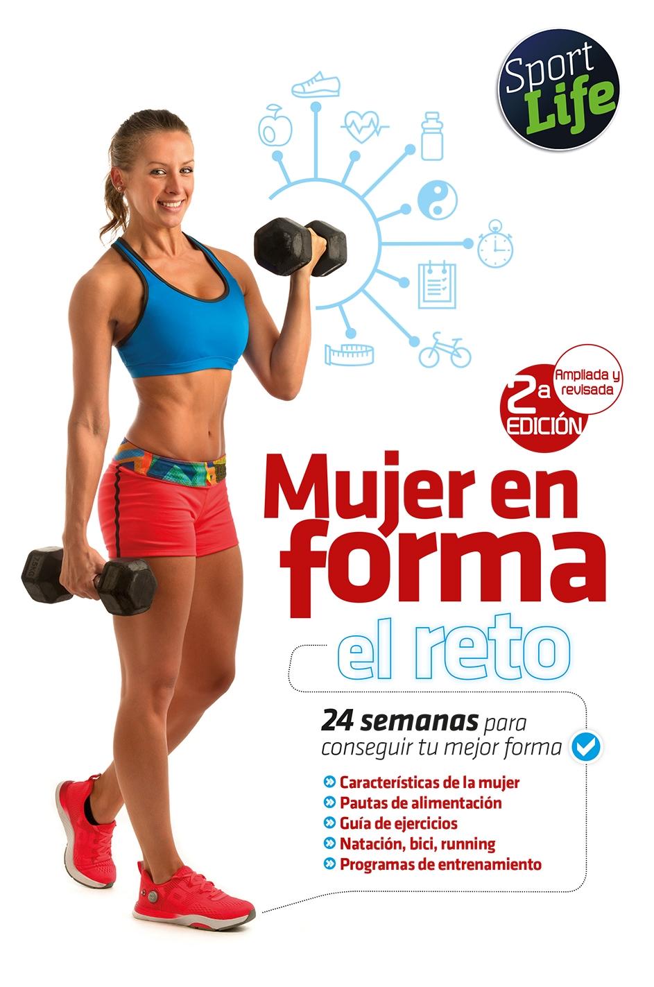 MUJER EN FORMA, EL RETO. 2ª ED. REVISADA Y AMPLIADA