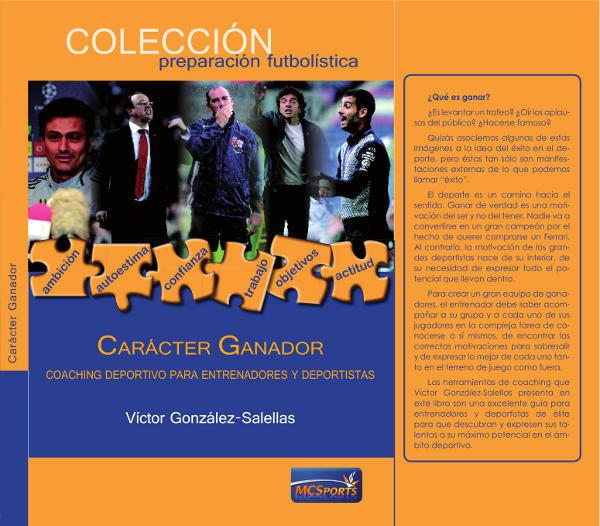 CARÁCTER GANADOR: COACHING DEPORTIVO, EJECUTIVO, PERSONAL--