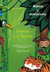VAMOS A LA SELVA (LIBRO DE EJERCICIOS + CD)