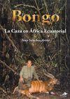 BONGO : LA CAZA EN ÁFRICA ECUATORIAL